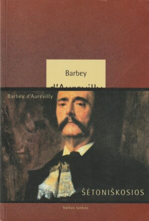 Barbey d'Aurevilly. Šėtoniškosios