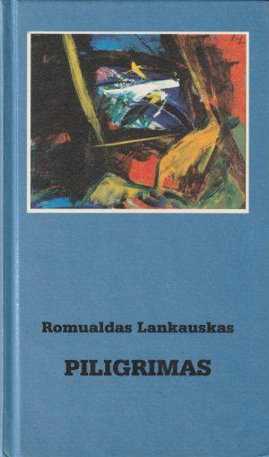 Lankauskas Romualdas. Piligrimas