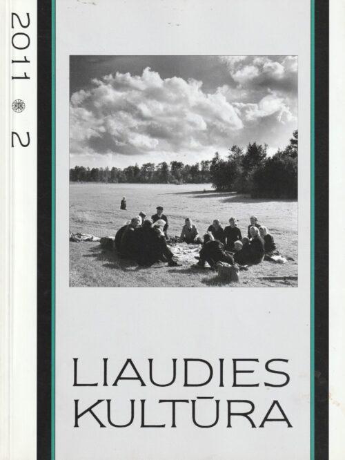 Liaudies kultūra, 2011/2
