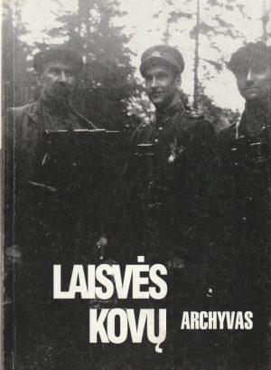 Kasparas Kęstutis. Laisvės kovų archyvas (23 tomas)