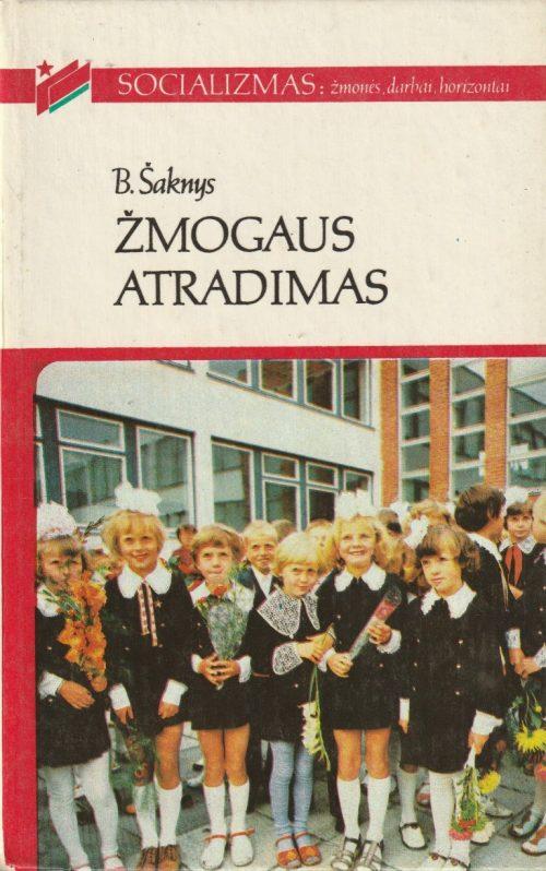 Šaknys Bernardas. Žmogaus atradimas (socializmas)