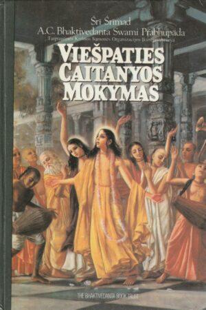 Prabhupada Swamis. Viešpaties Caitanyos mokymas