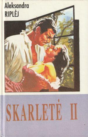 Riplėj Aleksandra. Skarletė II