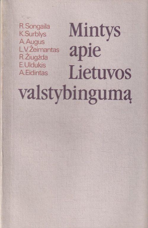 Songaila R. ir kiti. Mintys apie Lietuvos valstybingumą