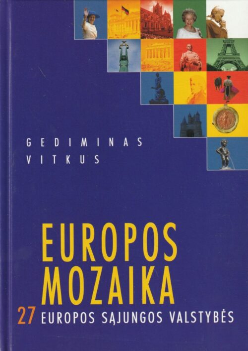 Gediminas Vitkus. Europos mozaika. 27 Europos Sąjungos valstybės