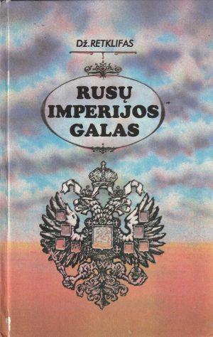 Retklifas Džonas. Rusų imperijos galas