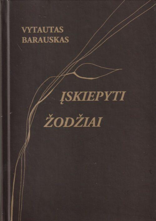 Barauskas Vytautas. Įskiepyti žodžiai