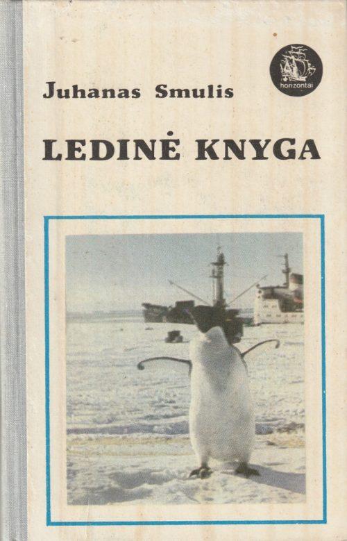Smulis Juhanas. Ledinė knyga
