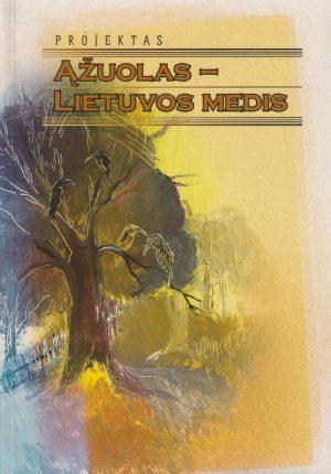 Ąžuolas - Lietuvos medis