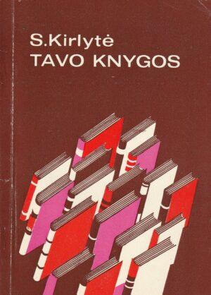 Kirlytė S. Tavo knygos