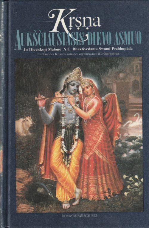 Prabhupada A. C. Bhaktivedanta Swami. Krsna aukščiausiasis dievo asmuo. I tomas