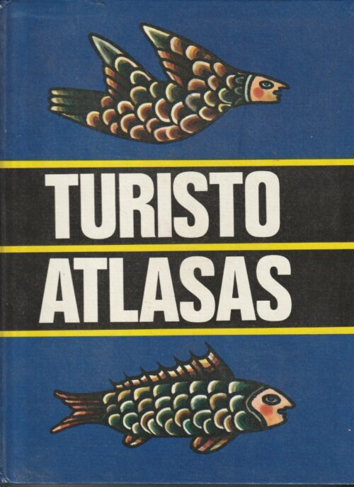 Vaškelis Kęstutis. Turisto atlasas