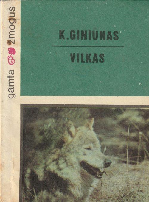 Giniūnas Kazys. Vilkas