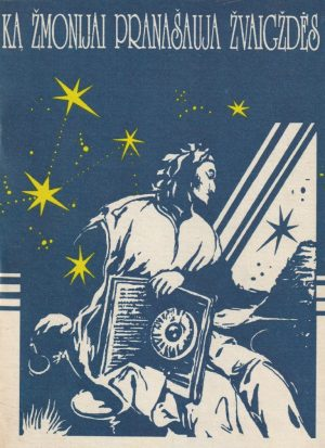 Špirkauskas Stasys. Ką žmonijai pranašauja žvaigždės