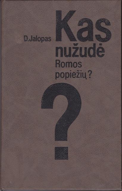 Jalopas D. Kas nužudė Romos popiežių?