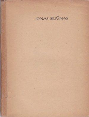 Jonas Biliūnas. Rinktiniai raštai