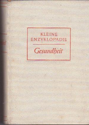 Kleine enzyklopadie. Gesundheit