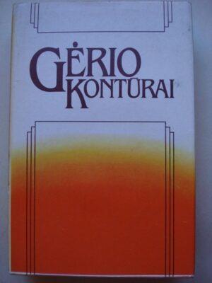 Kuzmickas B. Gėrio kontūrai. Iš XX amžiaus užsienio etikos