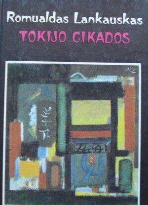 Lankauskas R. Tokijo cikados: vienos kelionės prisiminimai