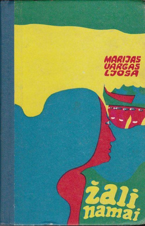 Ljosa Vargas Marijas. Žali namai