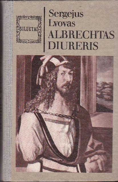 Lvovas Sergejus. Albrechtas Diureris
