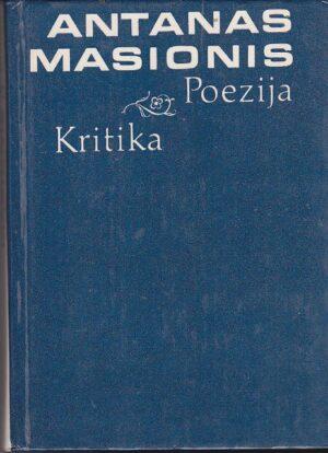 Masionis Antanas. Poezija. Kritika