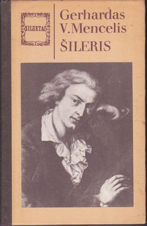 Mencelis Gerhardas V. Šileris