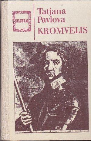 Pavlova Tatjana. Kromvelis
