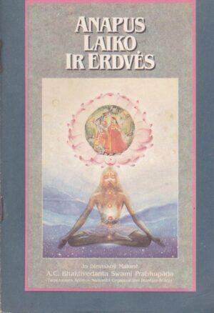 Prabhupada Swamis. Anapus laiko ir erdvės