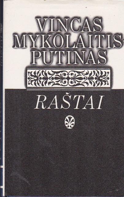 Putinas Vincas Mykolaitis. Raštai (2 tomas)