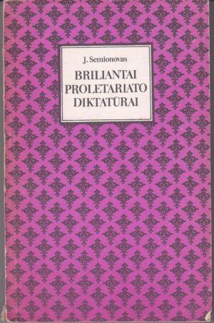 Semionovas J. Briliantai proletariato diktatūrai