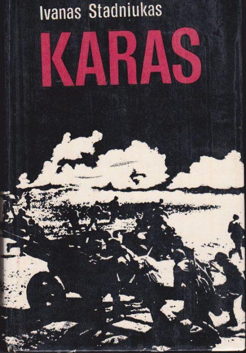Stadniukas Ivanas. Karas