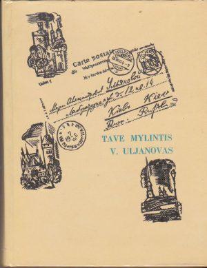 Tave mylintis V. Uljanovas