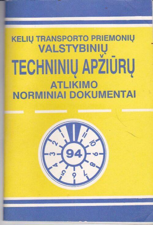 Techninių apžiūrų atlikimo norminiai dokumentai