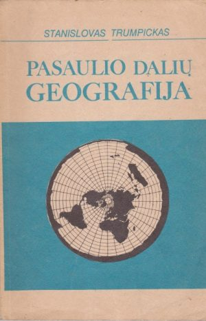 Trumpickas Stanislovas. Pasaulio dalių geografija