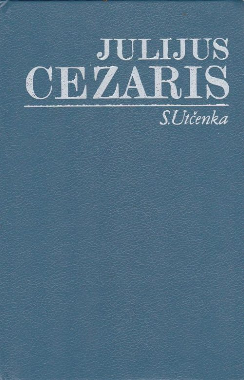 Utčenka Sergejus. Julijus Cezaris
