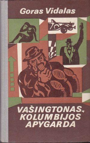 Vidalas Goras. Vašingtonas-Kolumbijos apygarda