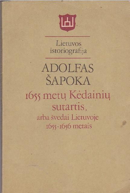 Šapoka Adolfas 1655 metų Kėdainių sutartis arba ...